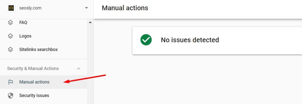 Checking if there are manual actions in Google Search Console.