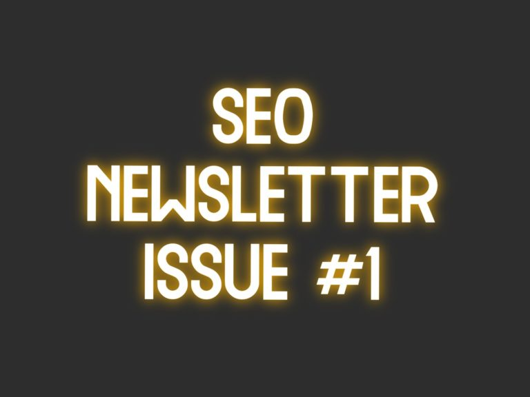 SEO Newsletter Issue #1 (4/14/2021)