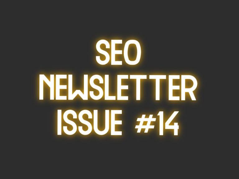 SEO Newsletter Issue #14 (7/21/2021)